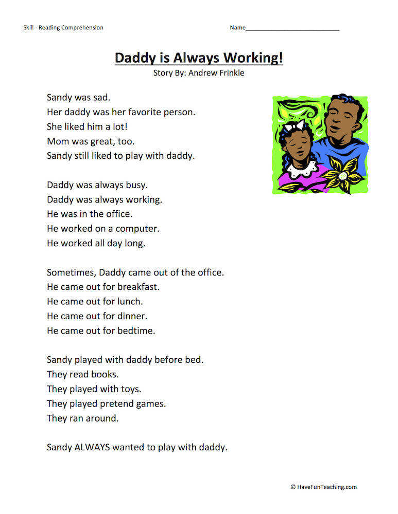 Daddy Is Always Working – Reading prehension Worksheet