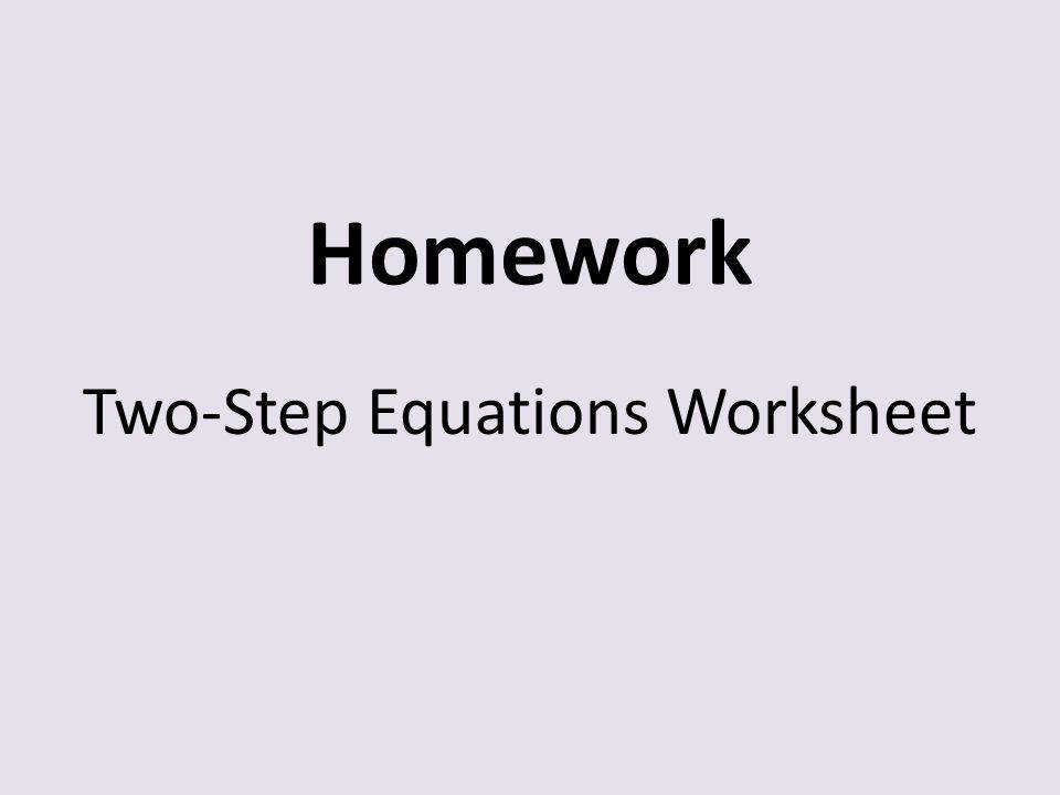 12 Homework Two Step Equations Worksheet