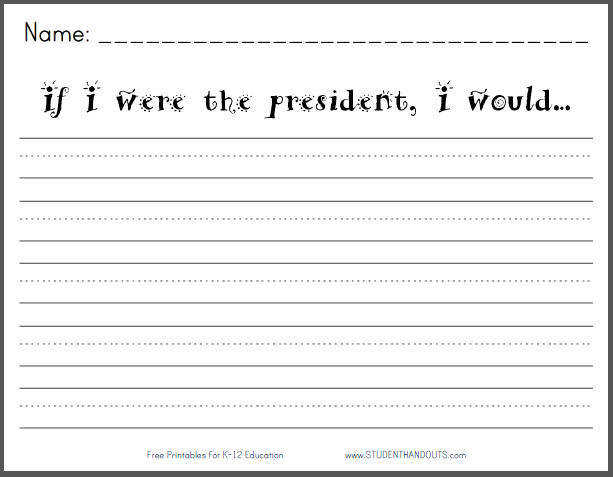 If I were the president I would Writing Prompt