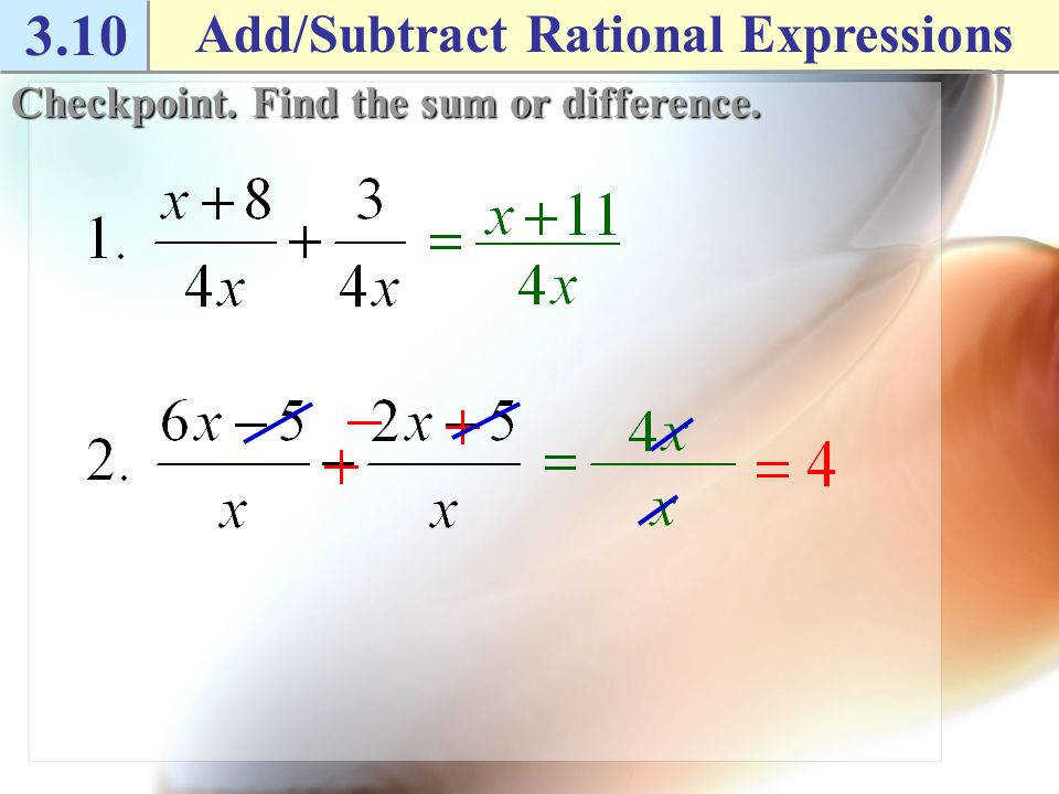 3 10 add subtract rational expressions example 1 add and subtract with the same denominator find - Adding And Subtracting Rational Expressions Worksheet