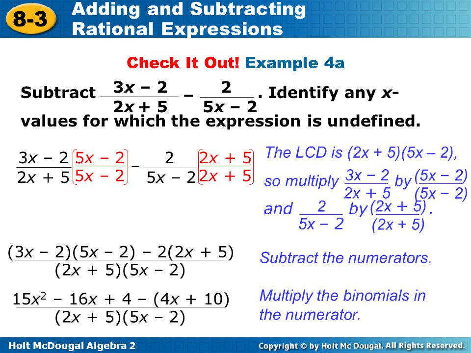Example 4a Subtract Identify any x values for which the