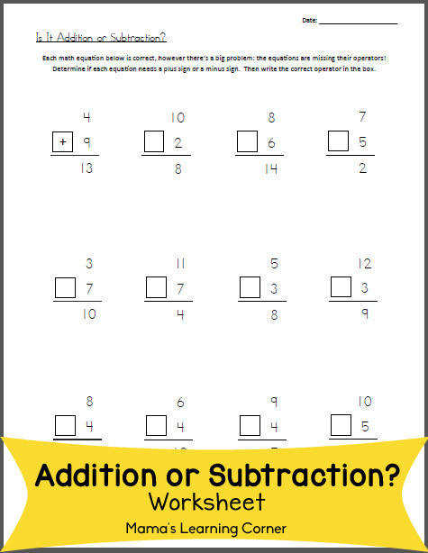 Free Math Worksheet Is it Addition or Subtraction
