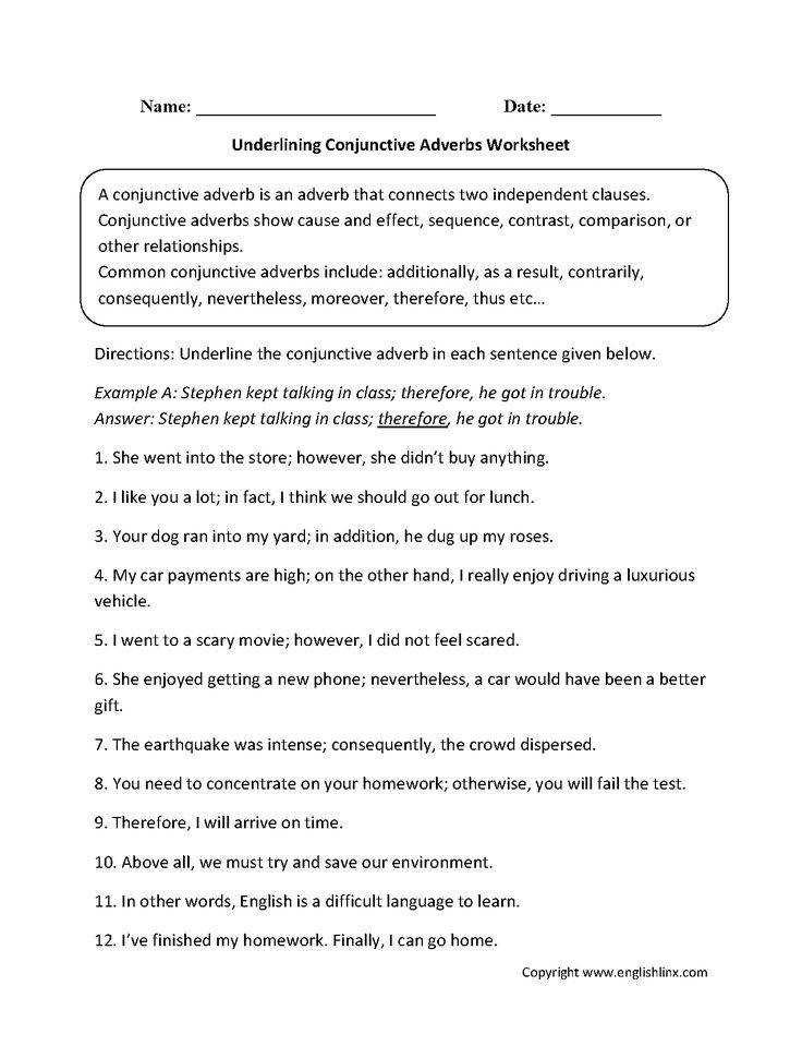 This conjunctions worksheet directs the student to identify and unerline the conjunctive adverb in each given sentence