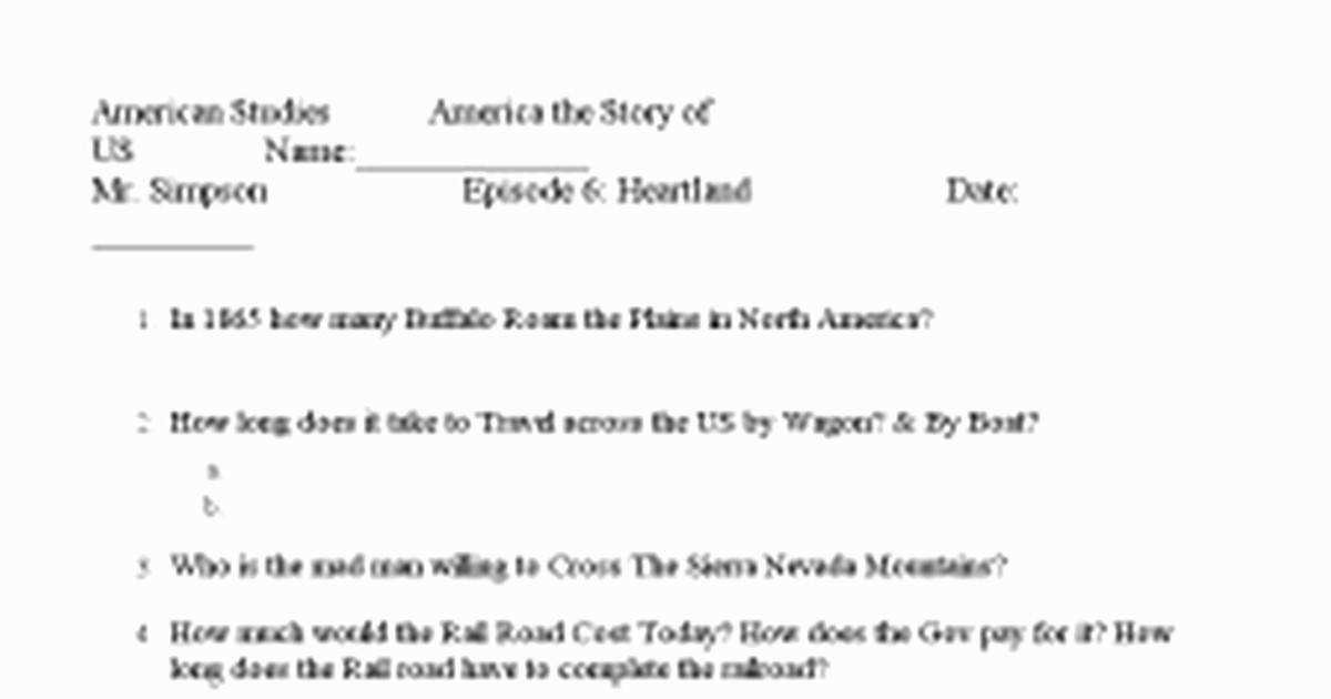 America the Story Us Heartland Worksheet Answers Unique America the Story Us Episode 6c