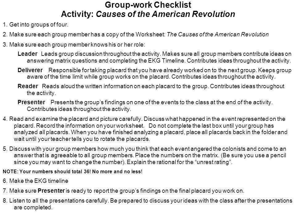 Group work Checklist Activity Causes of the American Revolution