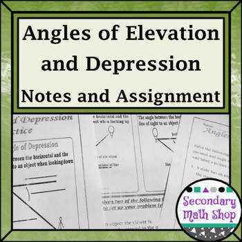 Right Triangles Angles of Elevation & Depression Notes Practices e and Two