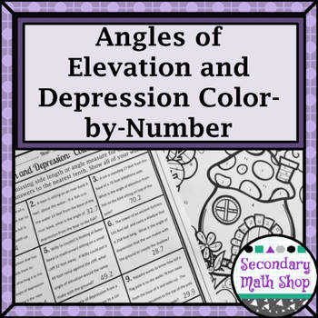 Trigonometry Angles of Elevation & Depression Color By Number