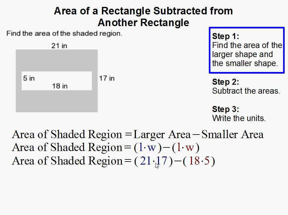 How to Find the Area of a Rectangle When Subtracted from Another Rectangle