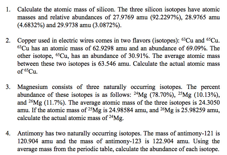 Calculate the atomic mass of silicon The three silicon isotopes have atomic masses