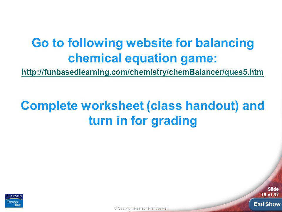 Balancing Chemical Equations Worksheets Homeschooldressage. Go To Following Website For Balancing Chemical Equation Game. Worksheet. Balancing Chemical Equations Worksheet Prentice Hall At Mspartners.co