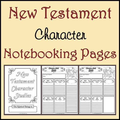 New Testament Character Study Notebooking Pages from the Notebooking Nook
