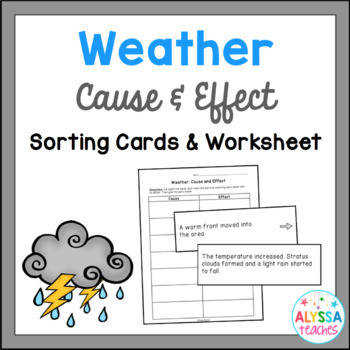 Weather Cause & Effect Sorting Cards and Worksheet SOL 4 6