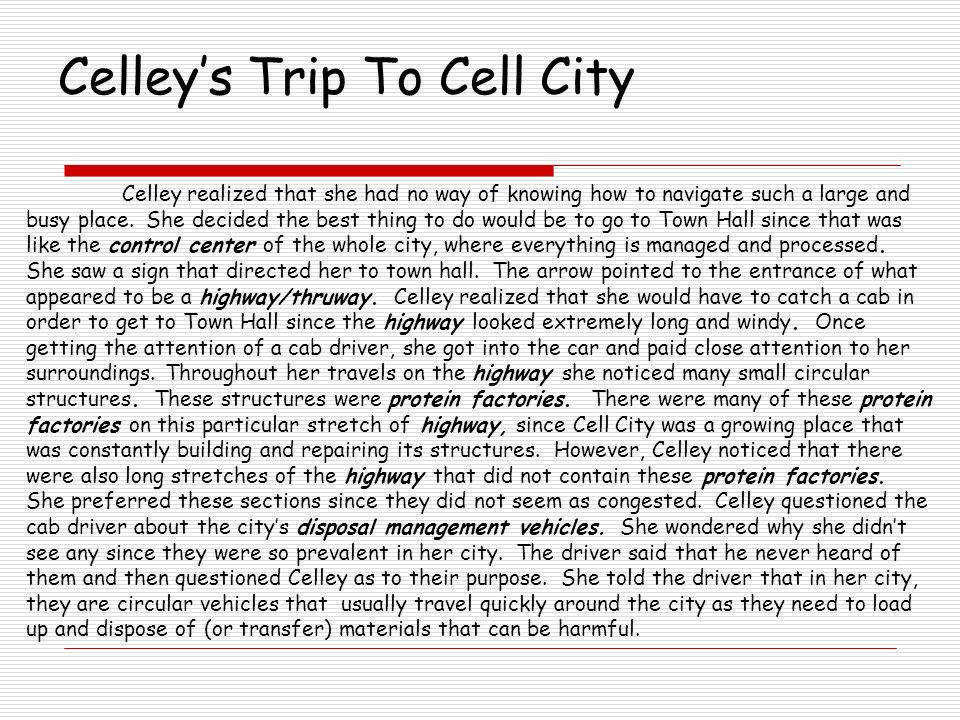 Celley s Trip To Cell City