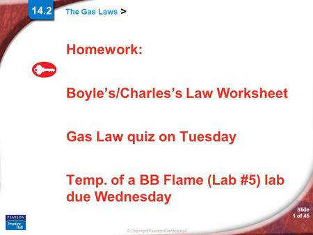 Homework Boyle s Charles s Law Worksheet Gas Law quiz on Tuesday Temp