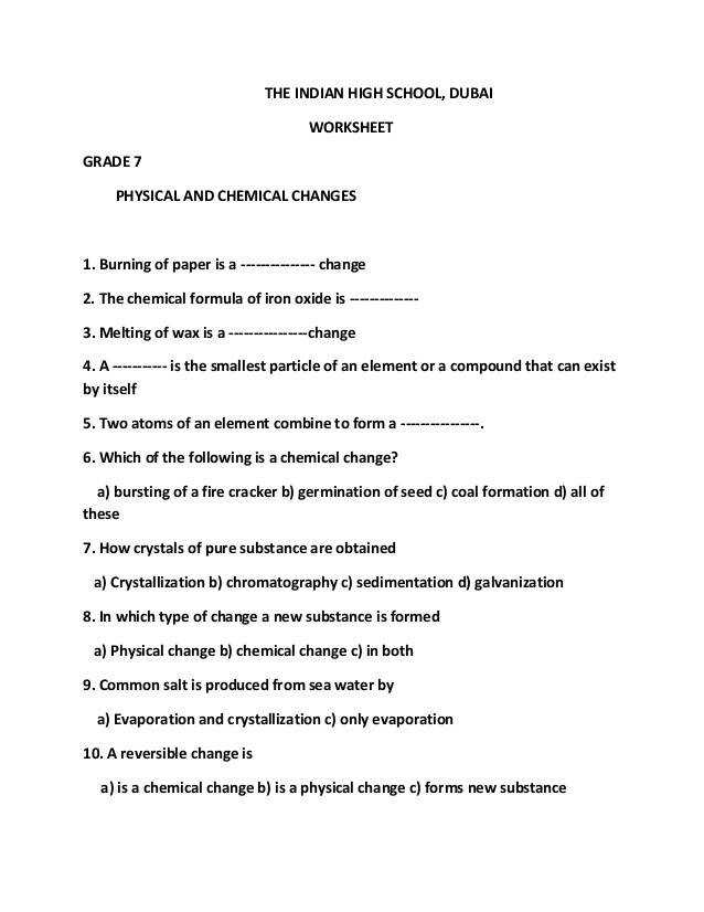 THE INDIAN HIGH SCHOOL DUBAI WORKSHEET GRADE 7 PHYSICAL AND CHEMICAL CHANGES 1