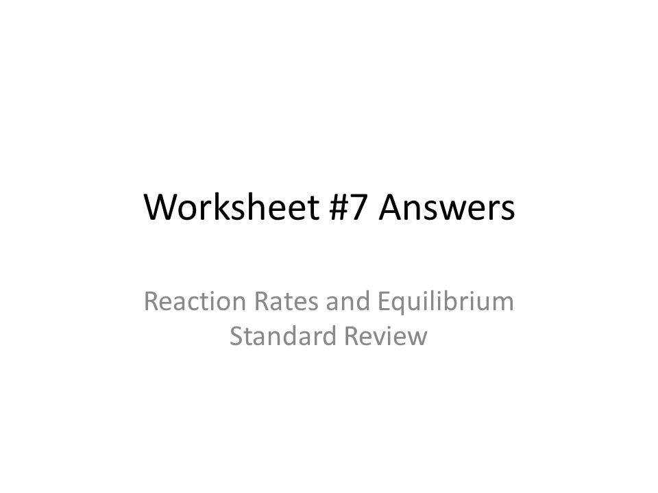 Chemical Equilibrium Worksheet 1 11th 12th Grade Worksheet