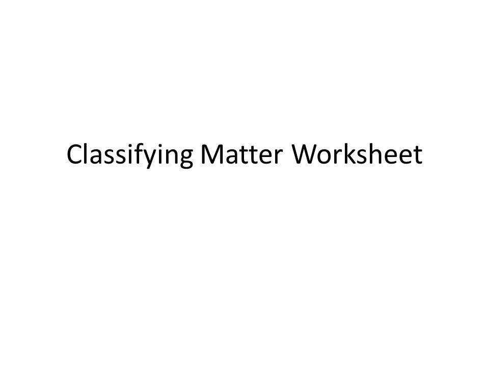 Chemistry Worksheet Matter 1 Answer Key Templates and Worksheets