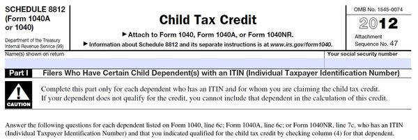Schedule 8812 child tax credit ITIN tax year 2012
