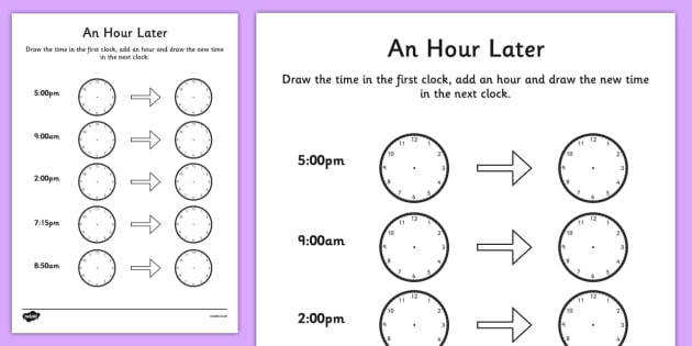 An Hour Later Worksheet time worksheet analogue clock worksheet clock worksheet telling