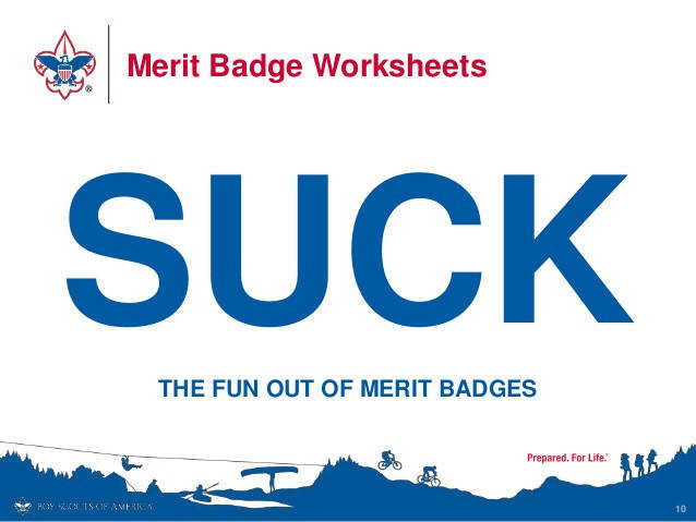 Merit Badge Worksheets 10 SUCKTHE FUN OUT OF MERIT BADGES