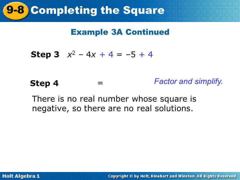 Example 3A Continued Solve by pleting the square Step 3 x2 – 4x