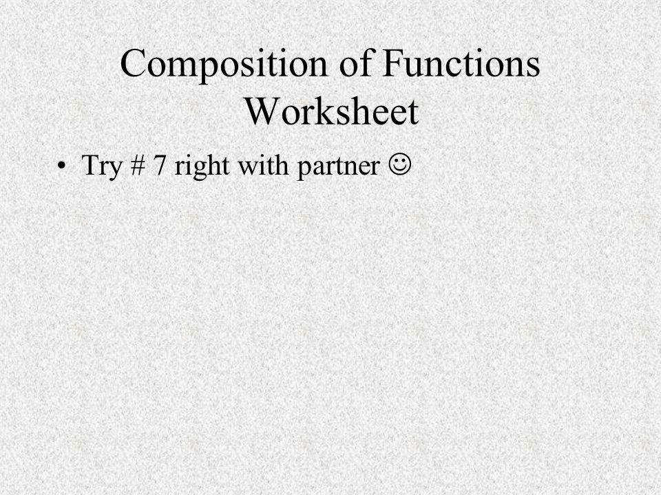 12 position of Functions Worksheet Try 7 right with partner