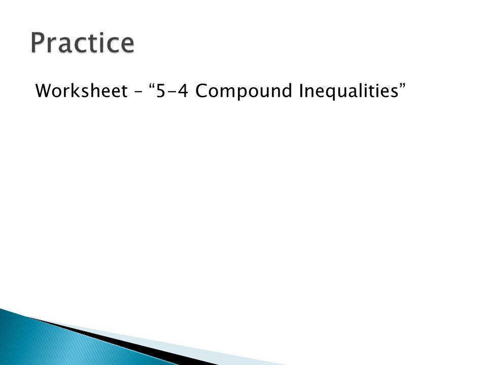 "10 Practice Worksheet – ""5 4 pound Inequalities"""