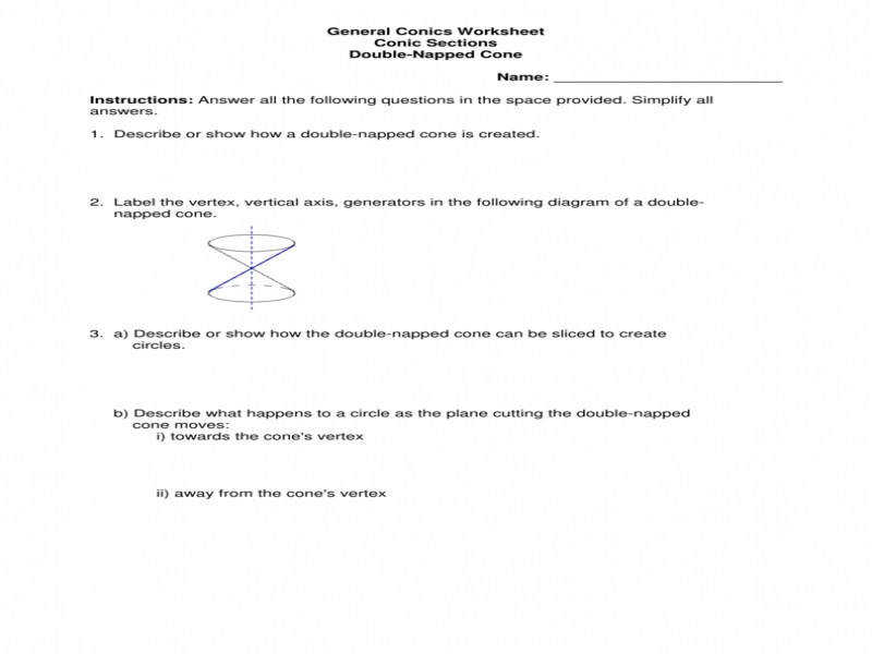 General Conics Worksheet Conic Sections Double