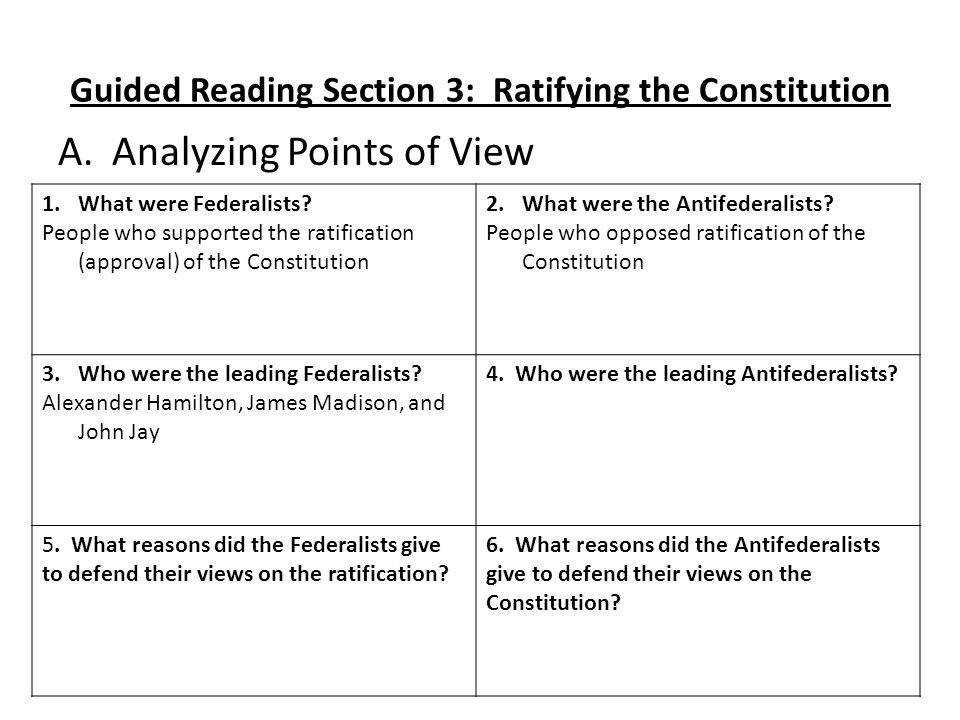 Guided Reading Section 3 Ratifying the Constitution
