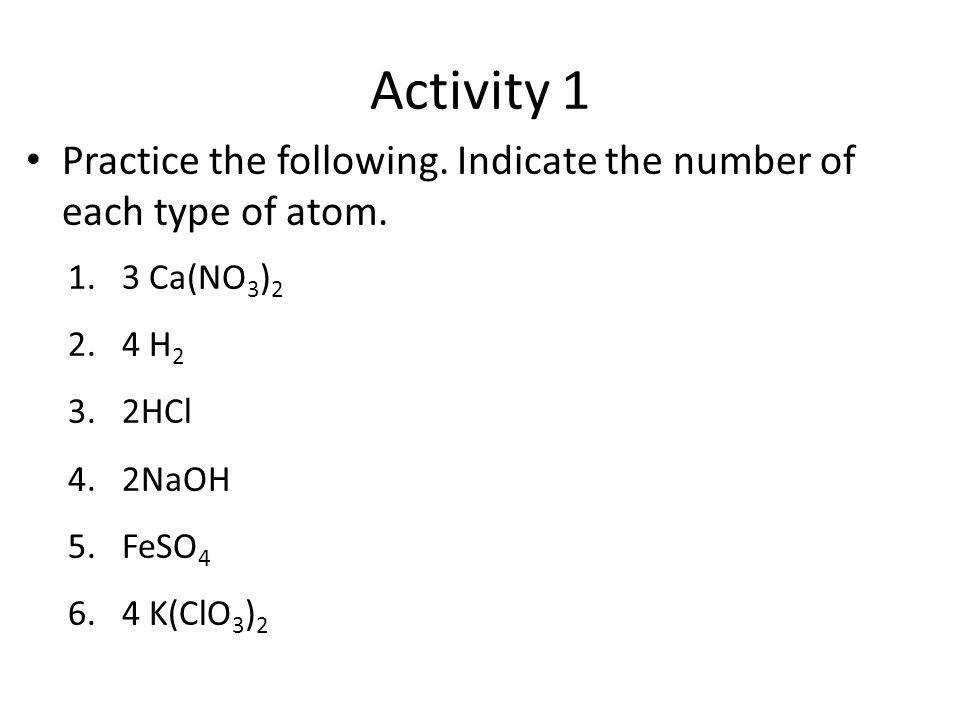 Indicate the number of each type of atom