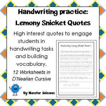 Handwriting Worksheet Bundle Lemony Snicket Quotes in D Nealian Cursive