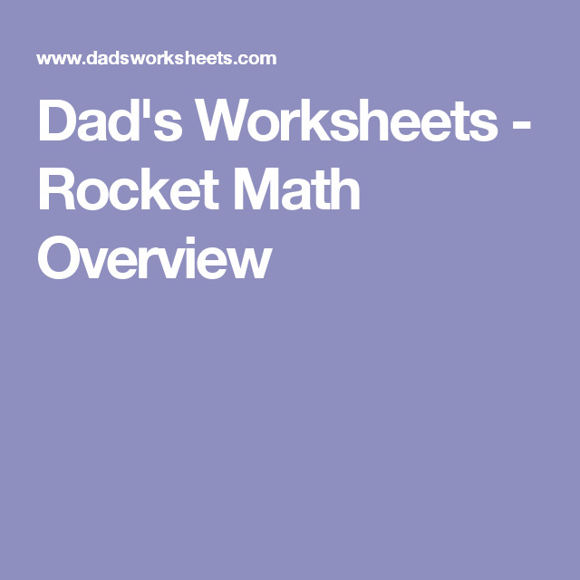 Dad s Worksheets Rocket Math Overview