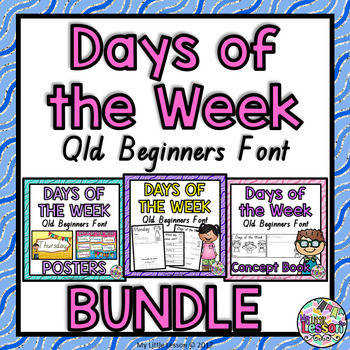 Days of the Week Bundle QLD Beginners Font Worksheets Posters Concept Book