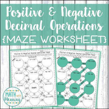Positive & Negative Decimal Operations Maze Worksheet