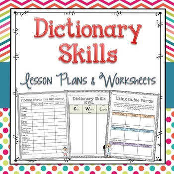 Dictionary Skills Lesson Plans and Activities