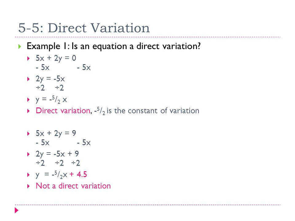 5 5 Direct Variation Example 1 Is an equation a direct variation