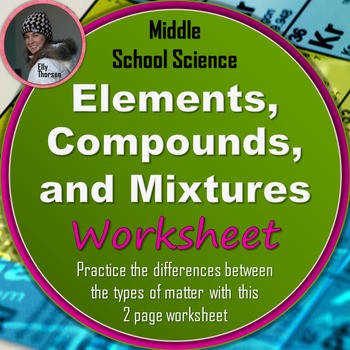 Elements pounds and Mixtures Worksheet