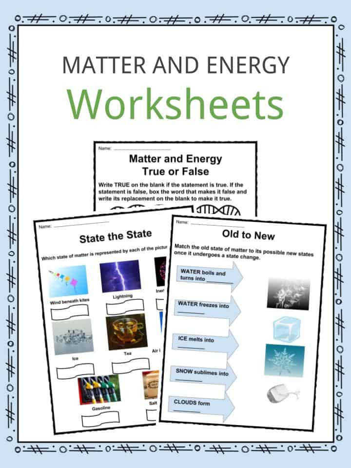 Download the Matter and Energy Facts & Worksheets