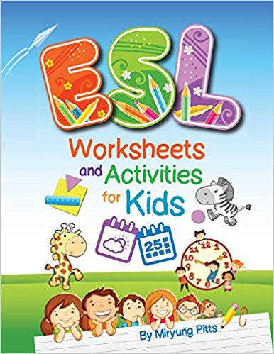 Amazon ESL Worksheets and Activities for Kids Miryung Pitts Books