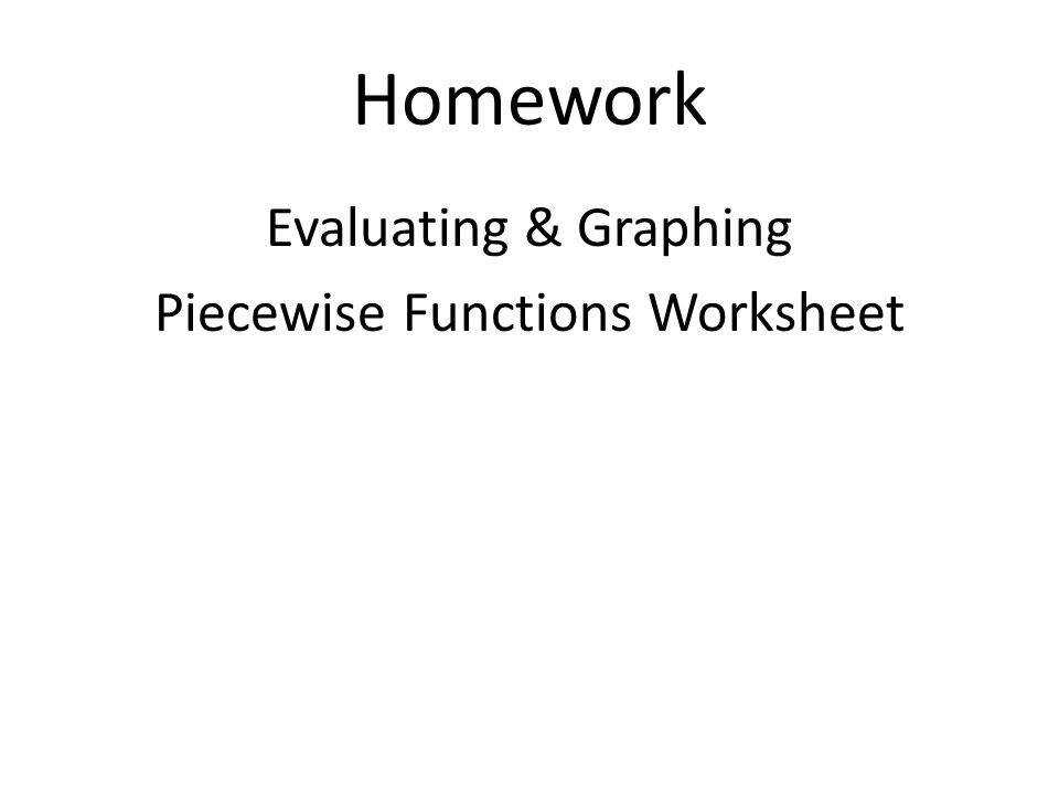 14 Homework Evaluating & Graphing Piecewise Functions Worksheet