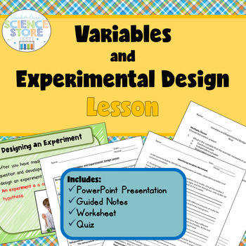 Variables and Experimental Design Lesson