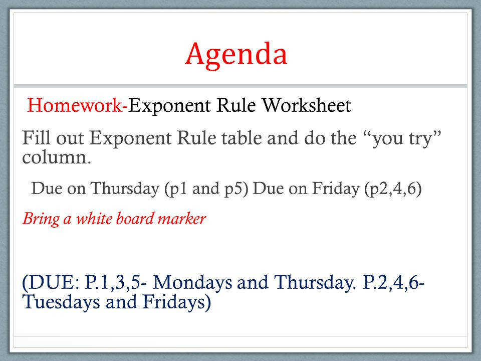 Exponent Rules Worksheet Homeschooldressage. Agenda Homework Exponent Rule Worksheet Fill Out Table And Do The You Try. Worksheet. Exponent Rules Worksheet At Mspartners.co