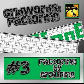 "Factoring Polynomials ""GridWords"" 3 Factoring by Grouping"