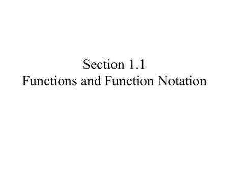 Section 1 1 Functions and Function Notation
