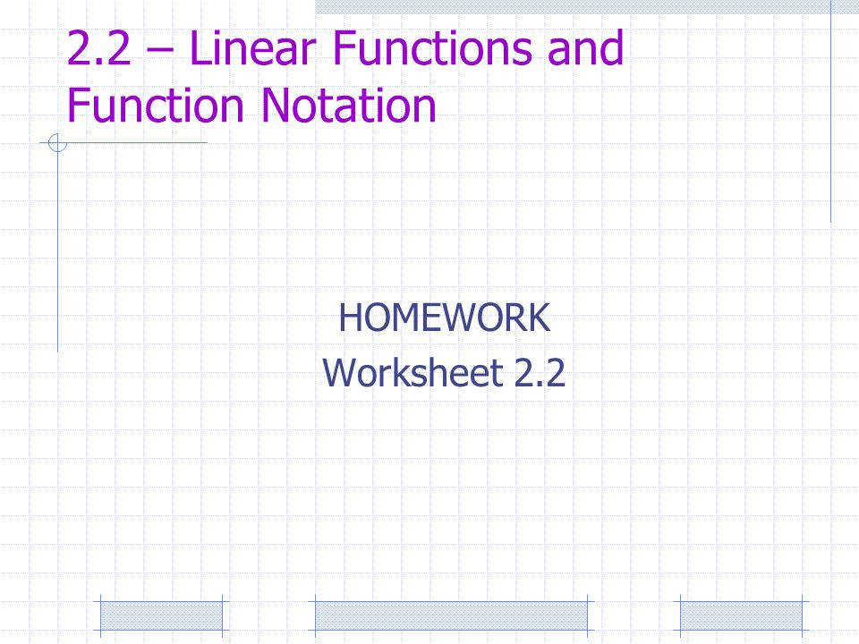 11 2 2 – Linear Functions and Function Notation HOMEWORK Worksheet 2 2