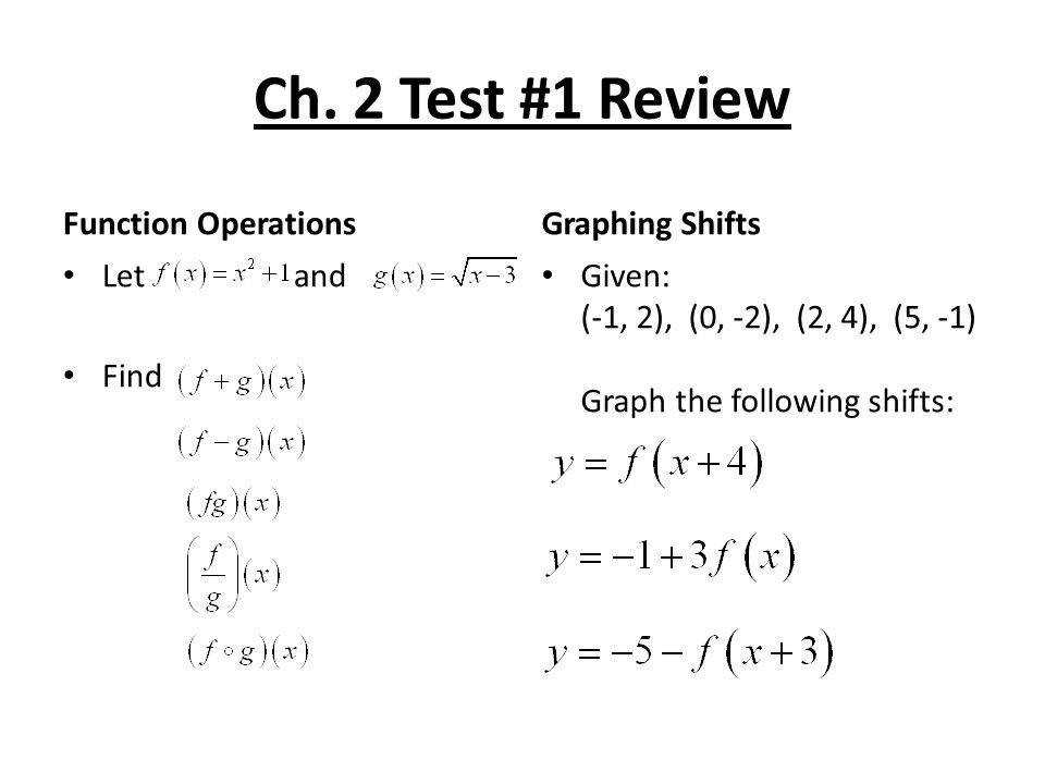 Ch 2 Test 1 Review Function Operations Graphing Shifts Let and Find