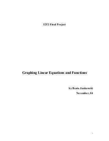 Graphing Linear Equations and Functions By Beata Jankowski