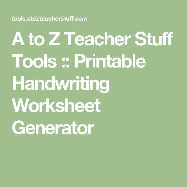 A to Z Teacher Stuff Tools Printable Handwriting Worksheet Generator
