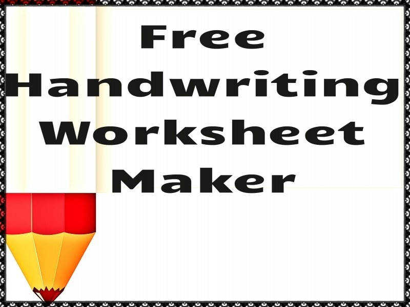 Handwriting Worksheet Maker Free Classroom Tools