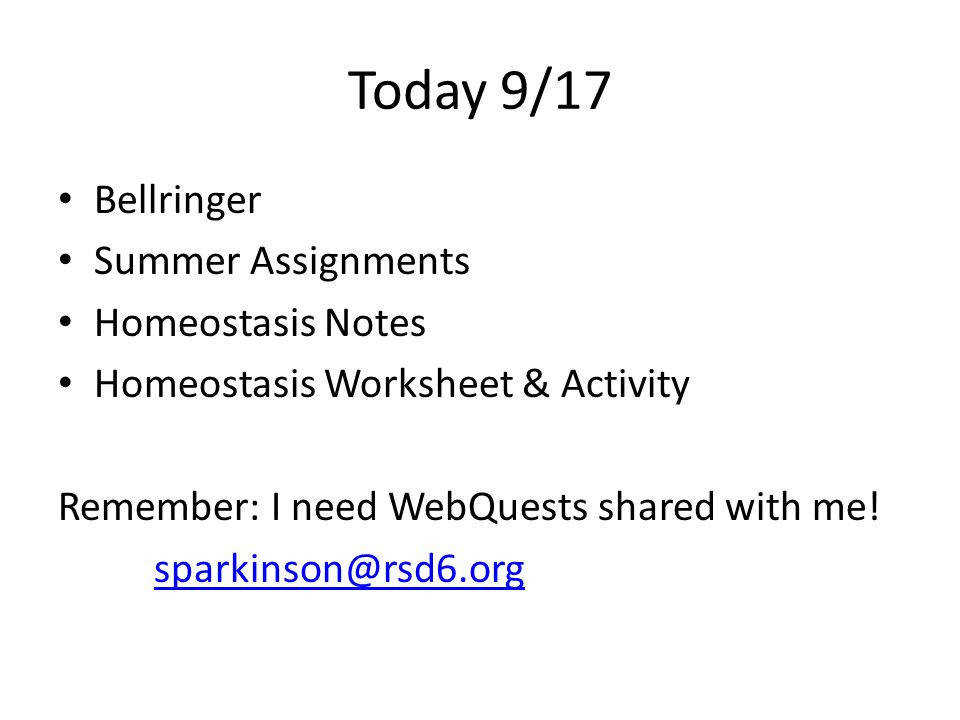 Today 9 17 Bellringer Summer Assignments Homeostasis Notes Homeostasis Worksheet & Activity Remember I